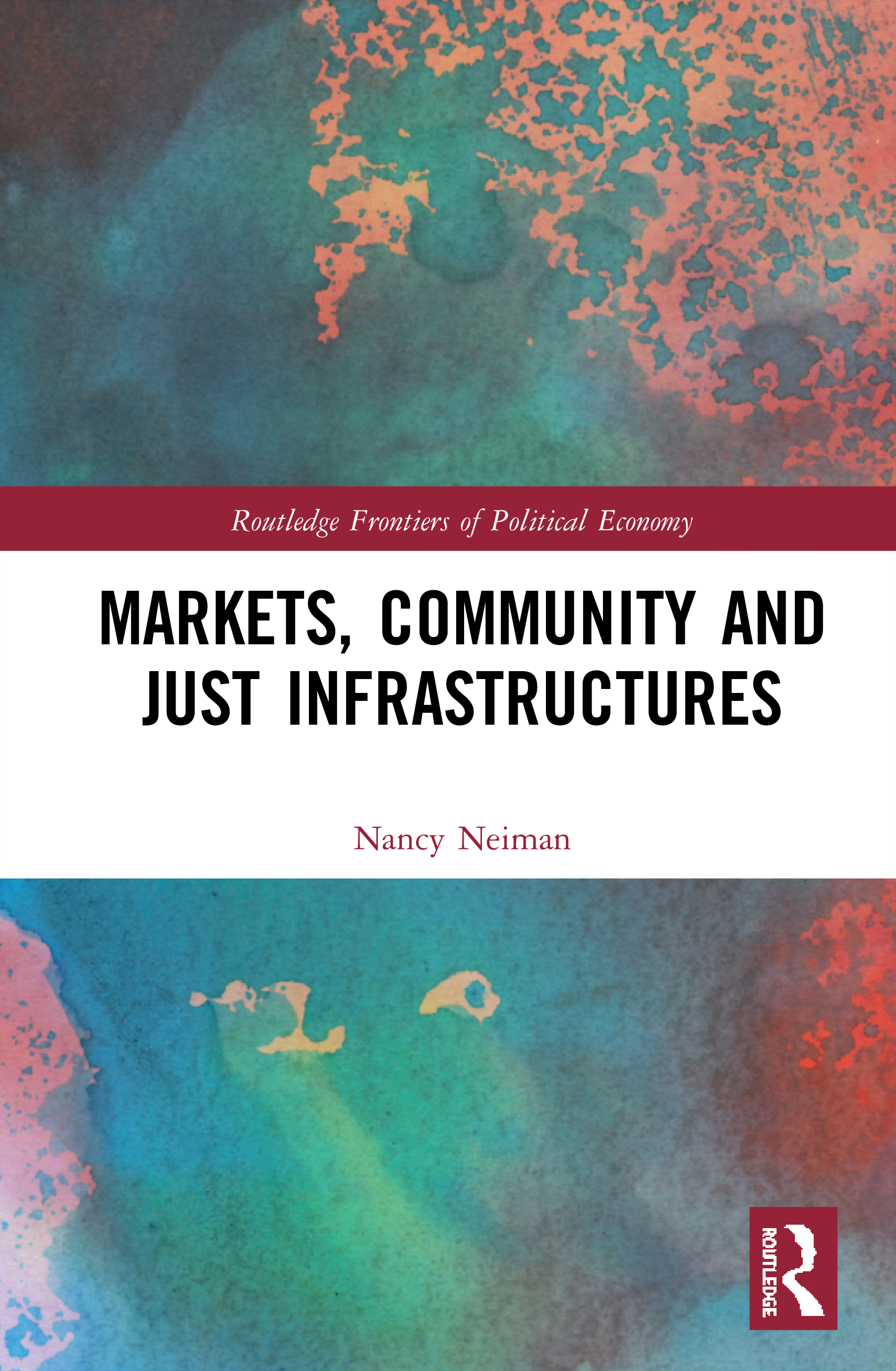 Markets, Community and Just Infrastructures book cover