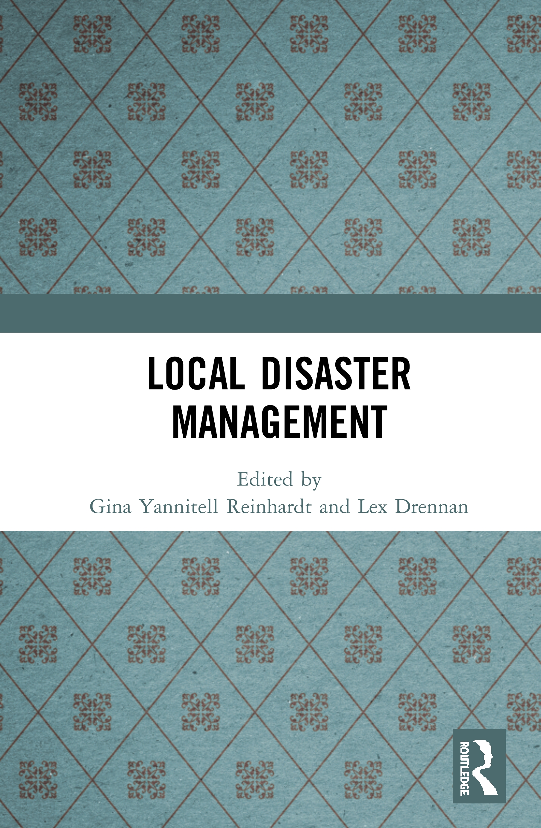Local Disaster Management: 1st Edition (Hardback) book cover