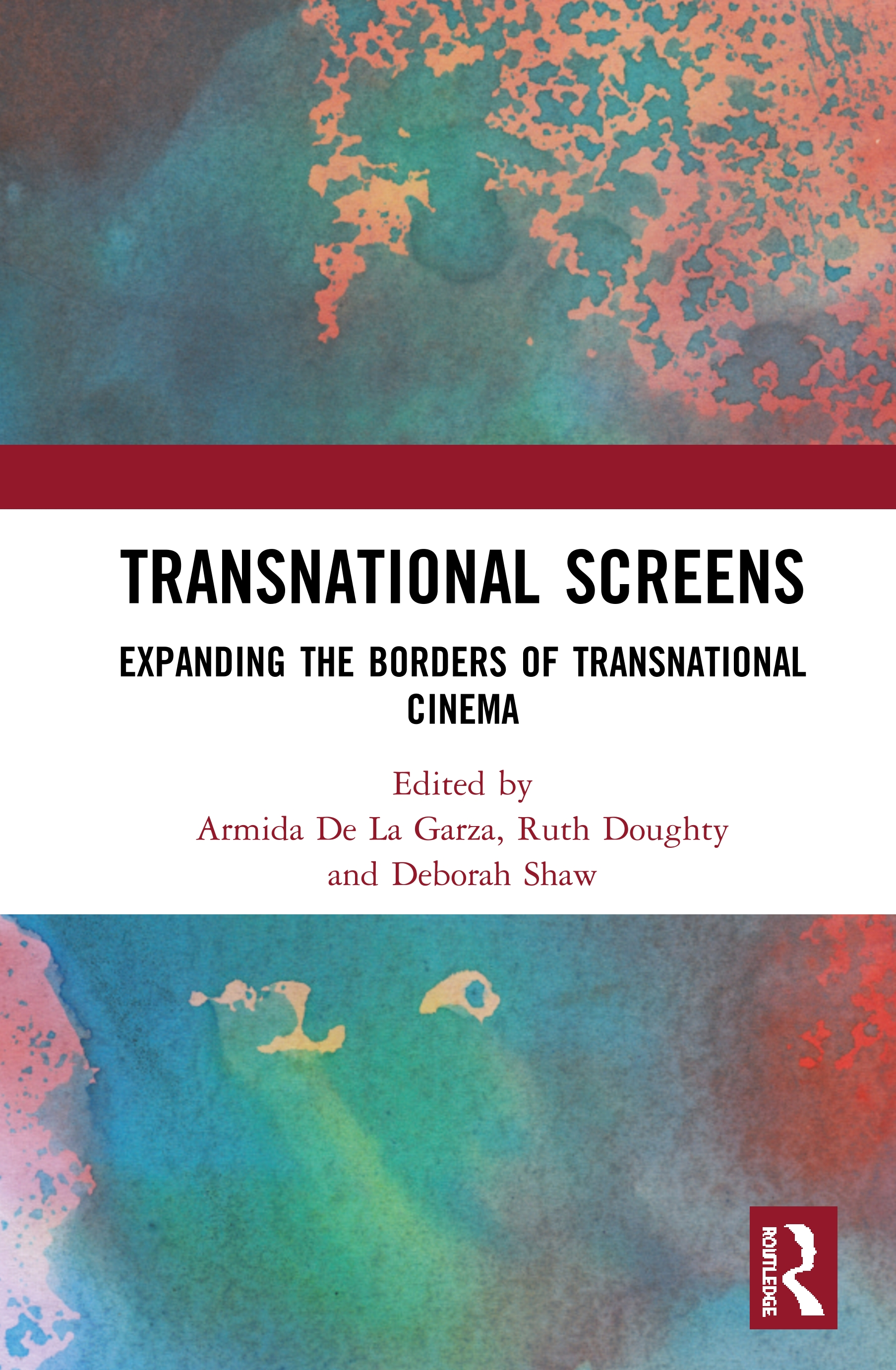 Transnational Screens: Expanding the Borders of Transnational Cinema book cover