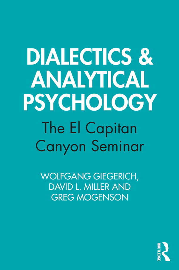 Dialectics & Analytical Psychology: The El Capitan Canyon Seminar book cover