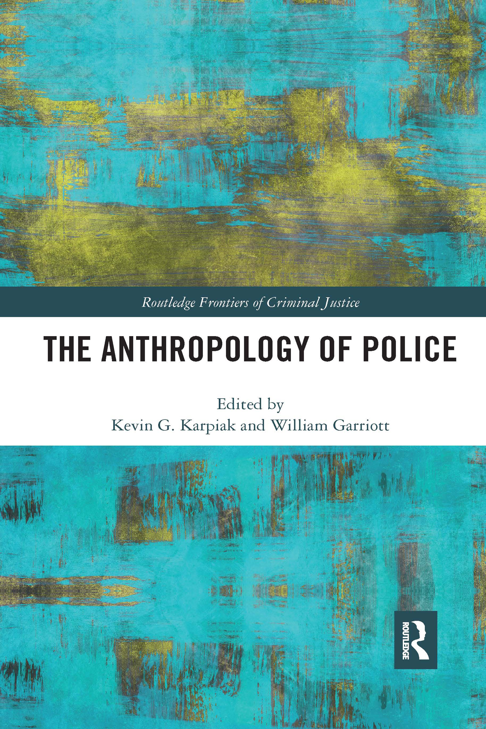 The Anthropology of Police