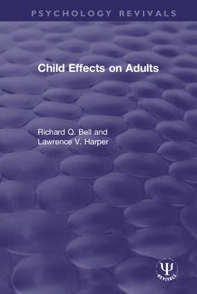 Child Effects on Adults: 1st Edition (Hardback) book cover