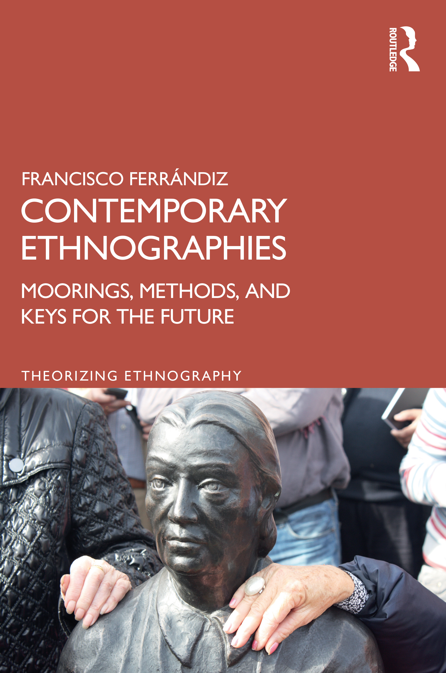 Contemporary Ethnographies
