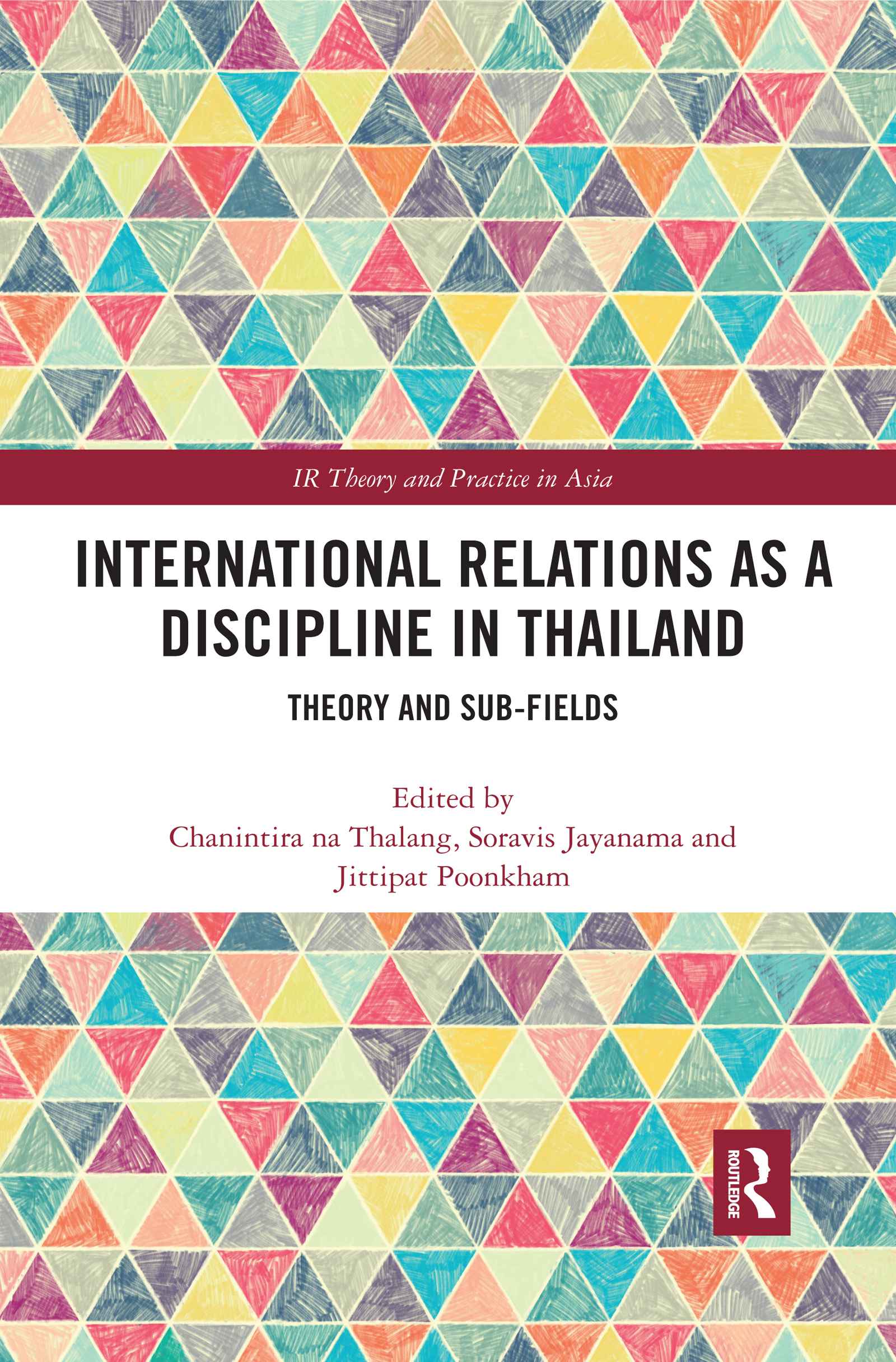 International Relations as a Discipline in Thailand