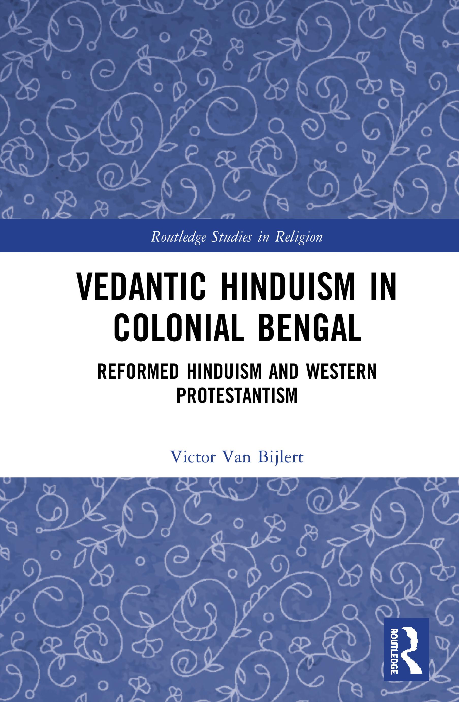 Vedantic Hinduism in Colonial Bengal
