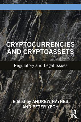 Cryptocurrencies and Cryptoassets: Regulatory and Legal Issues, 1st Edition (Paperback) book cover