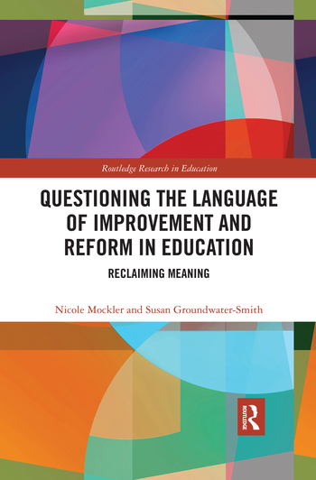 Questioning the Language of Improvement and Reform in Education
