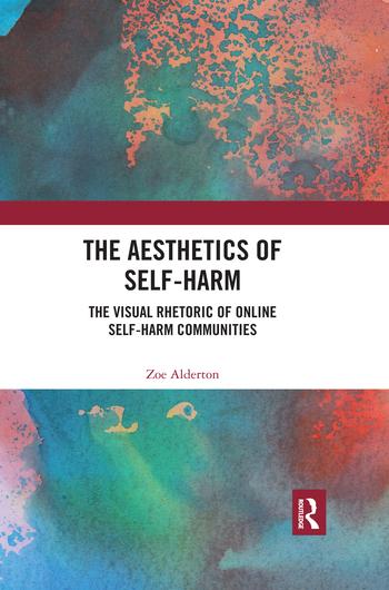 The Aesthetics of Self-Harm