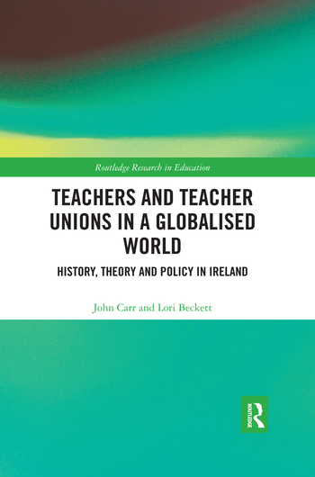Teachers and Teacher Unions in a Globalised World