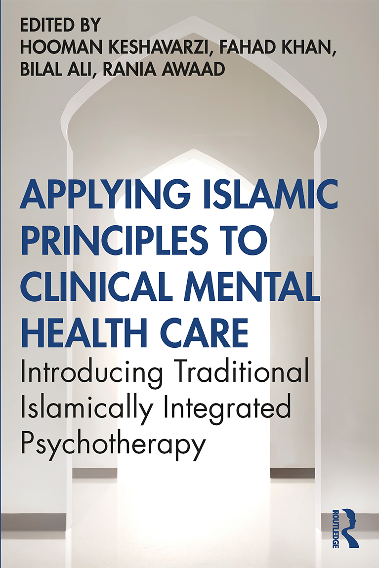 Applying Islamic Principles to Clinical Mental Health Care: Introducing Traditional Islamically Integrated Psychotherapy book cover