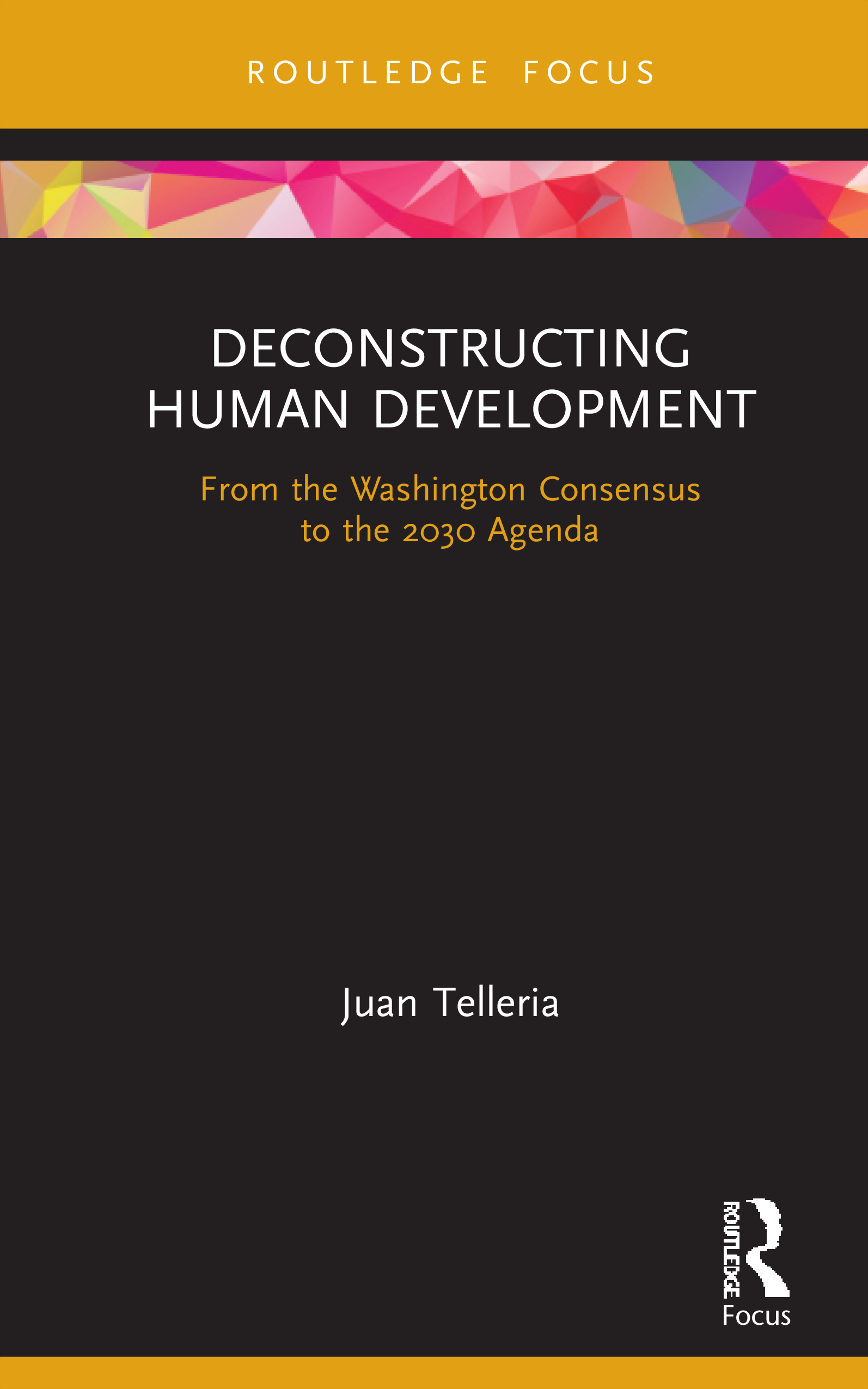 Deconstructing Human Development