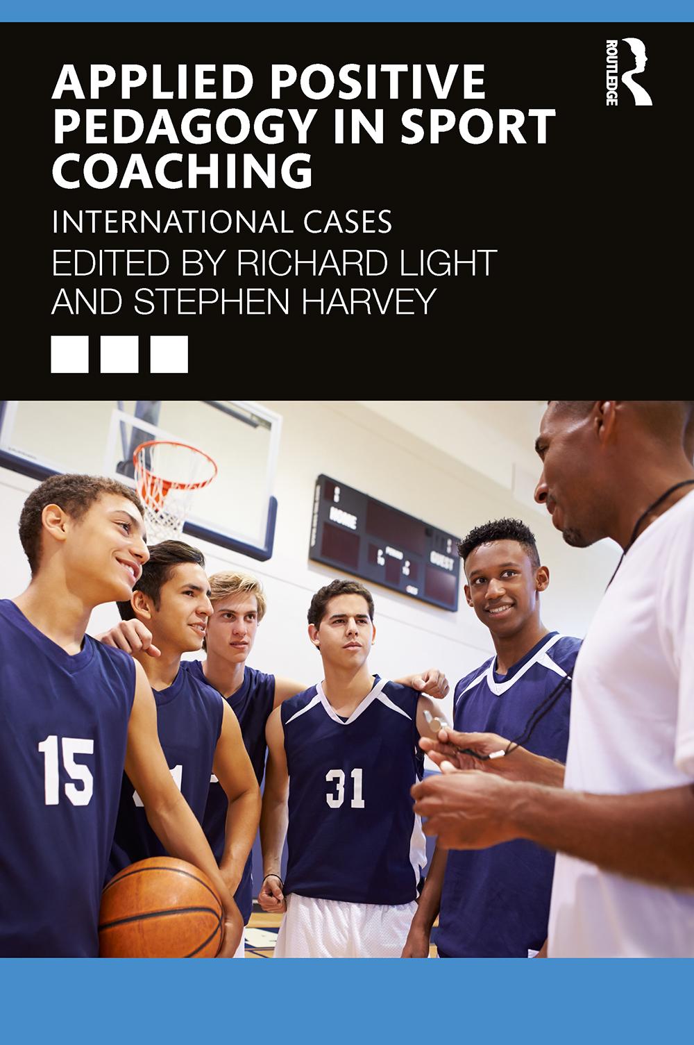 Applied Positive Pedagogy in Sport Coaching