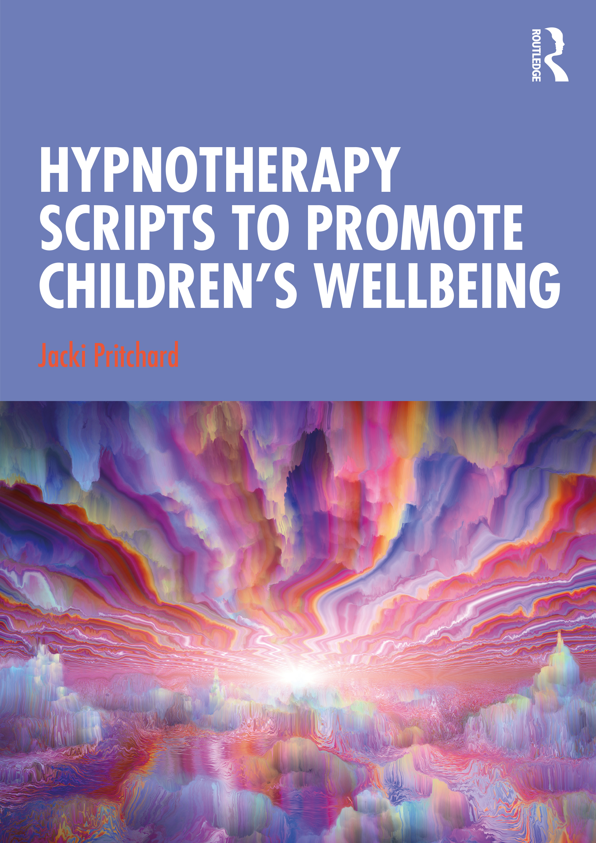 Hypnotherapy Scripts to Promote Children's Wellbeing book cover