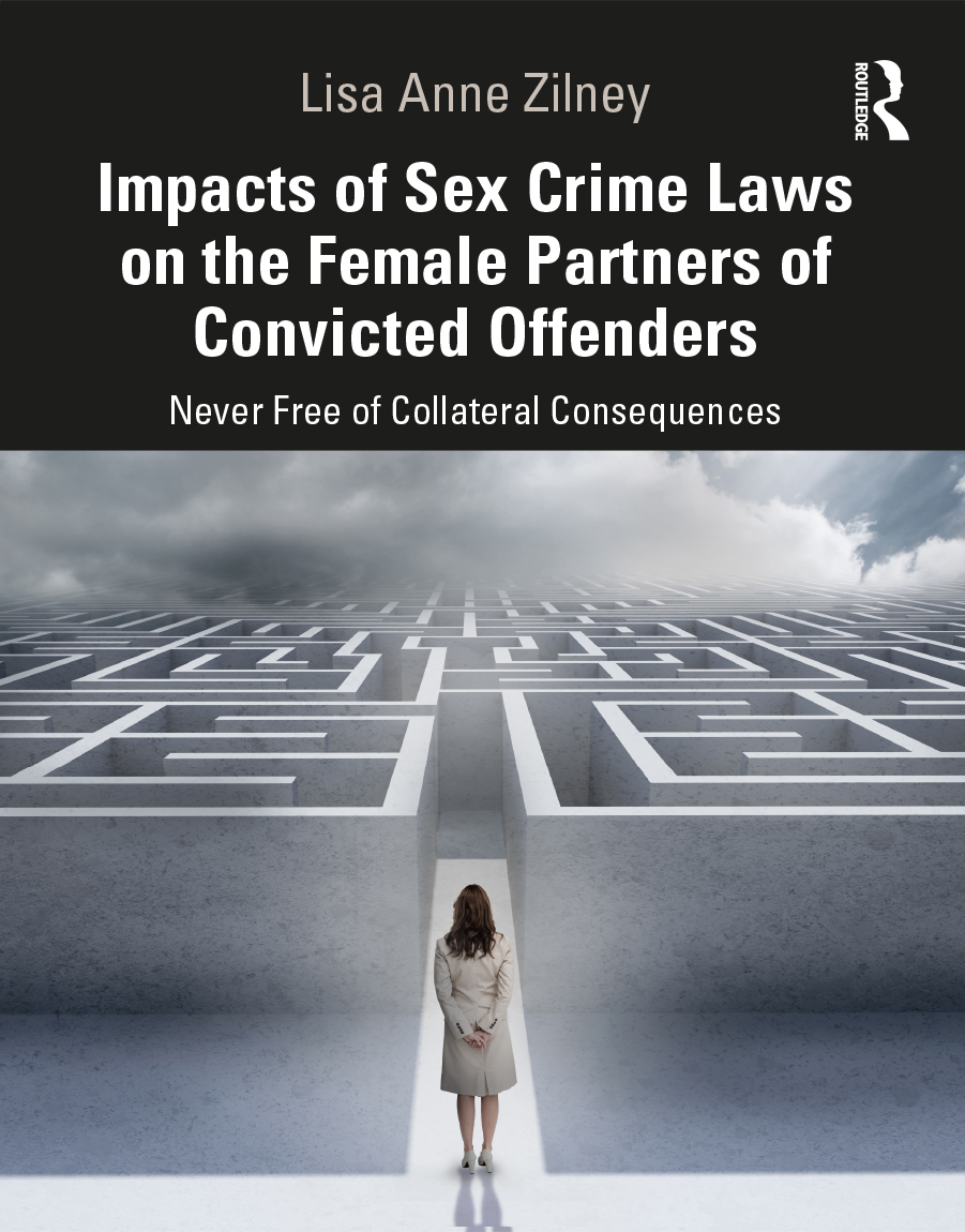 Impacts of Sex Crime Laws on the Female Partners of Convicted Offenders