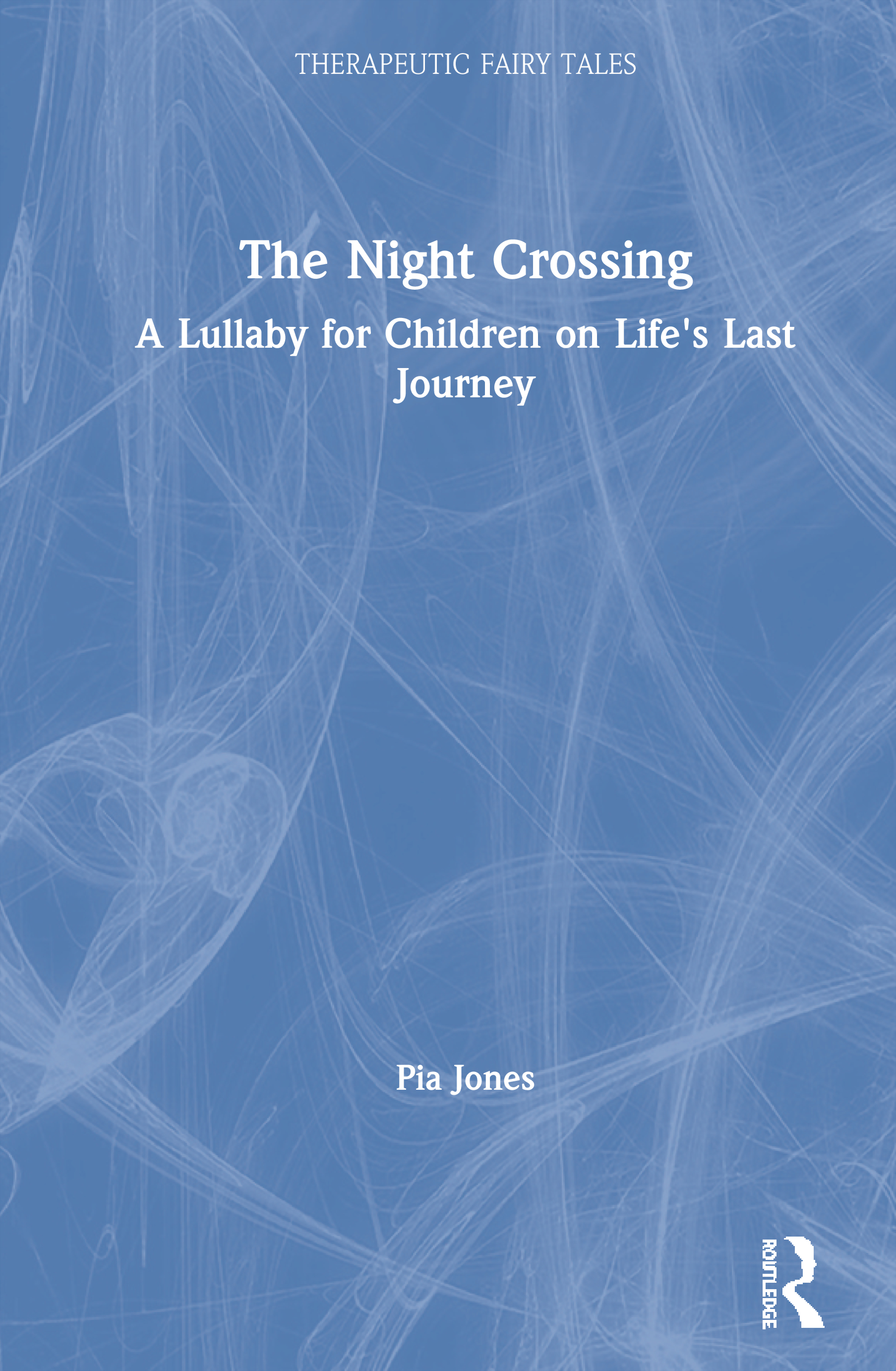 The Night Crossing: A Lullaby for Children on Life's Last Journey book cover