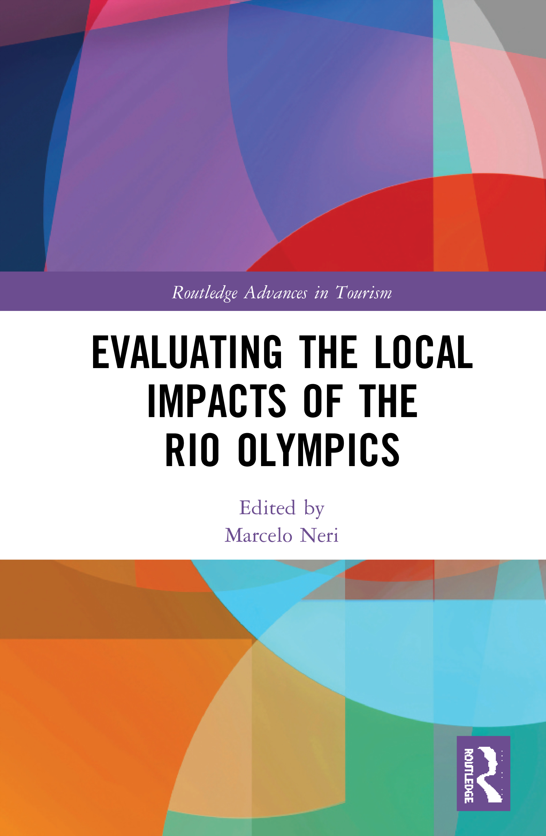 Evaluating the Local Impacts of the Rio Olympics: 1st Edition (Hardback) book cover