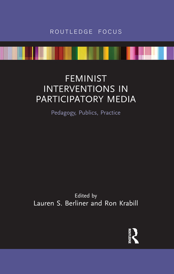 Feminist Interventions in Participatory Media