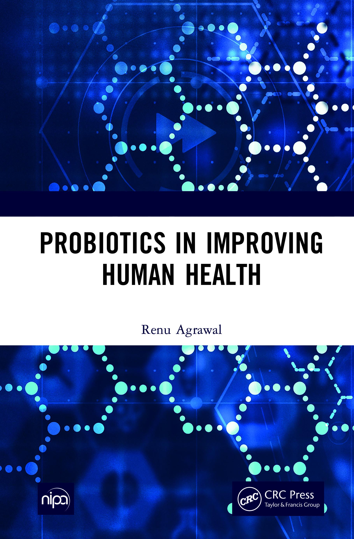 Probiotics in Improving Human Health: 1st Edition (Hardback) book cover
