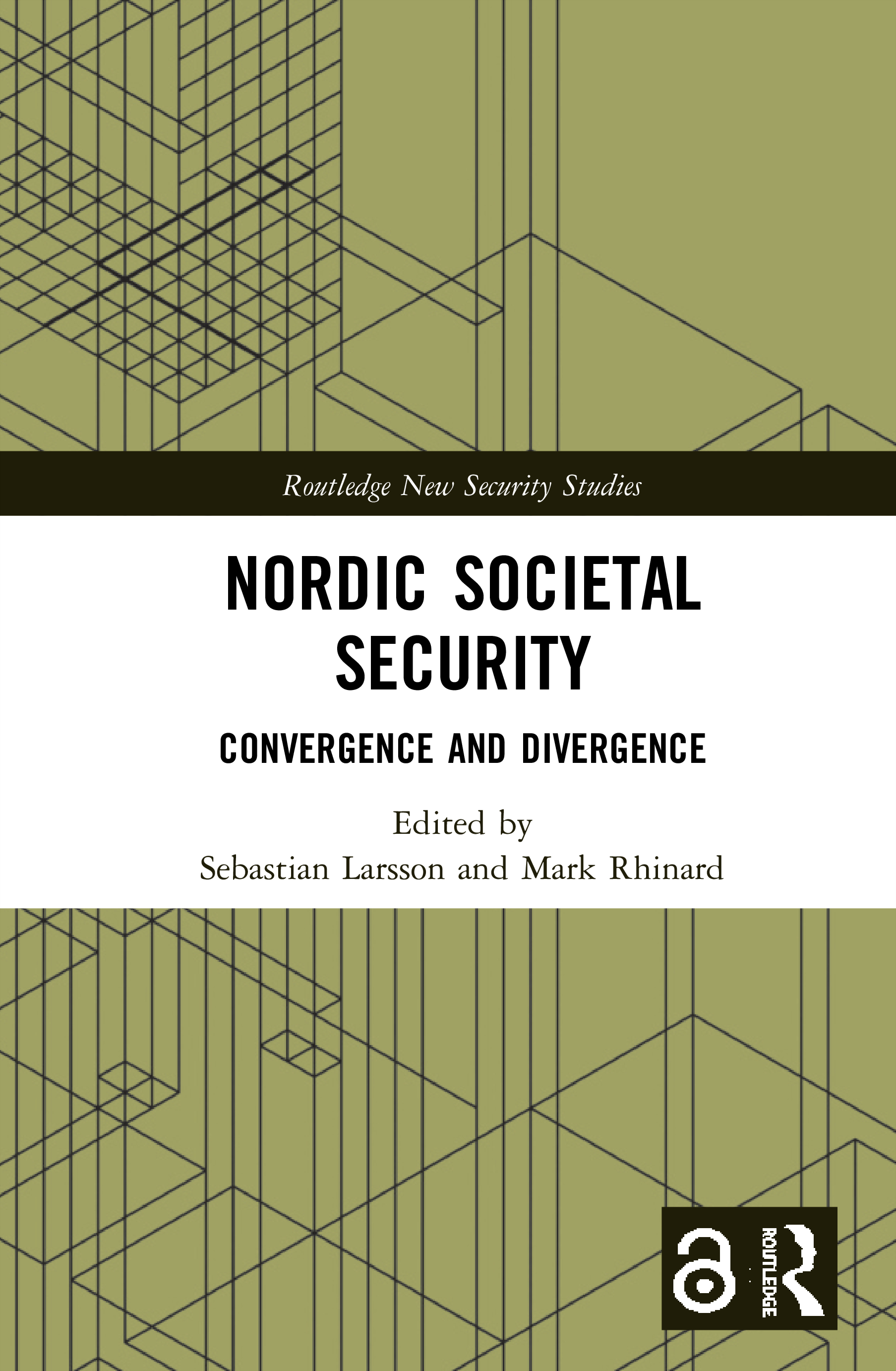 Nordic Societal Security (Open Access): Convergence and Divergence book cover