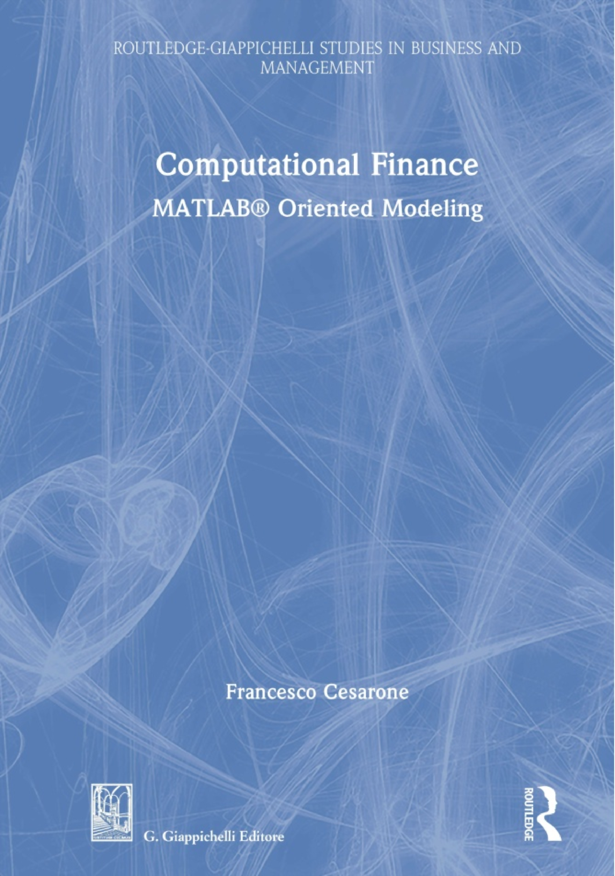 Computational Finance: MATLAB® Oriented Modeling, 1st Edition (Paperback) book cover