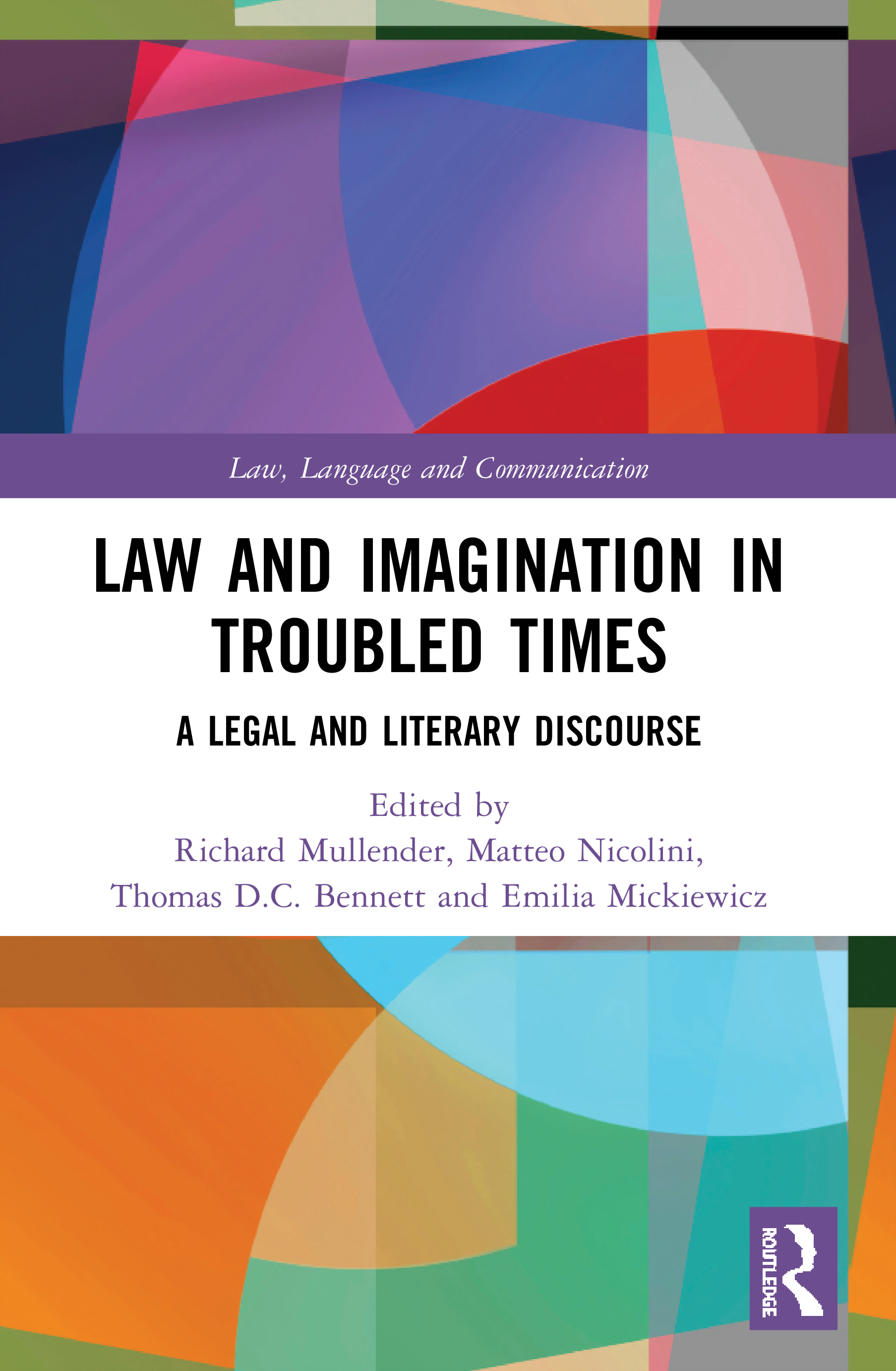 Law and Imagination in Troubled Times