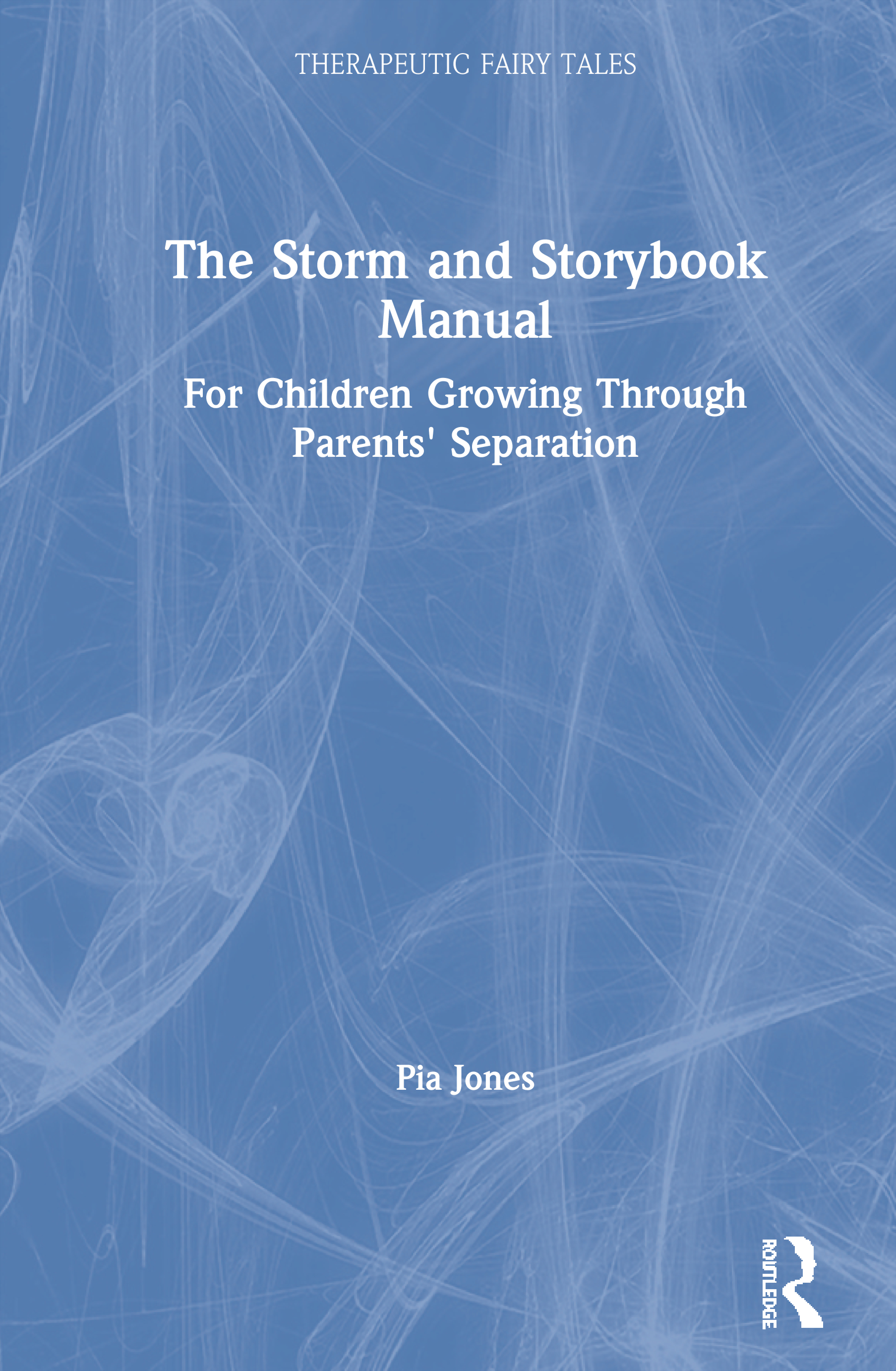 The Storm and Storybook Manual: For Children Growing Through Parents' Separation book cover