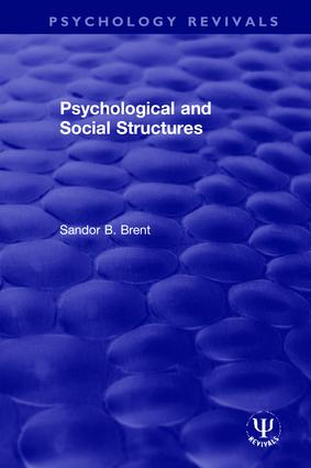 Psychological and Social Structures: 1st Edition (Hardback) book cover