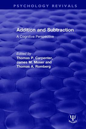 Addition and Subtraction: A Cognitive Perspective, 1st Edition (Hardback) book cover