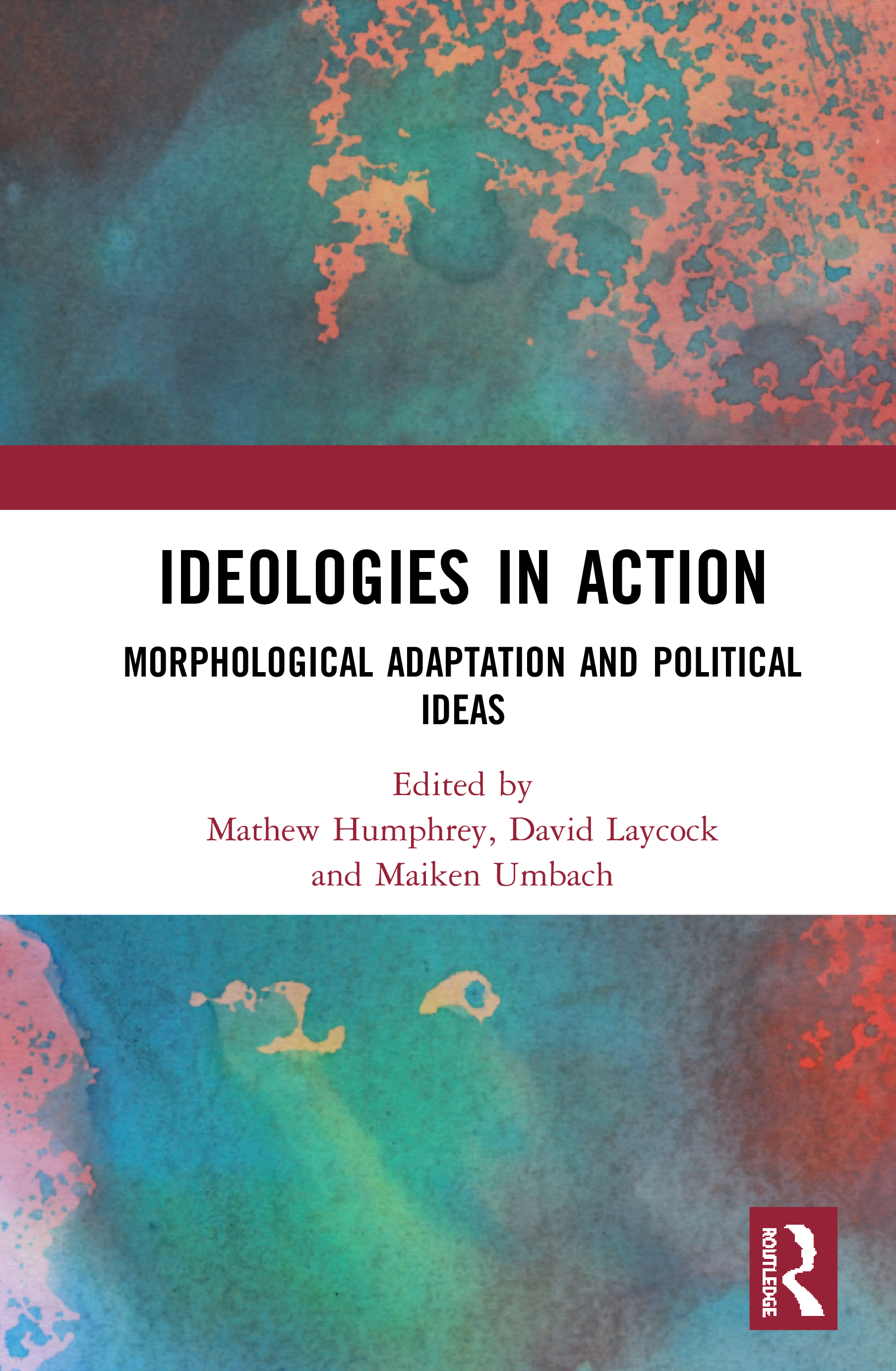 Ideologies in Action: Morphological Adaptation and Political Ideas book cover