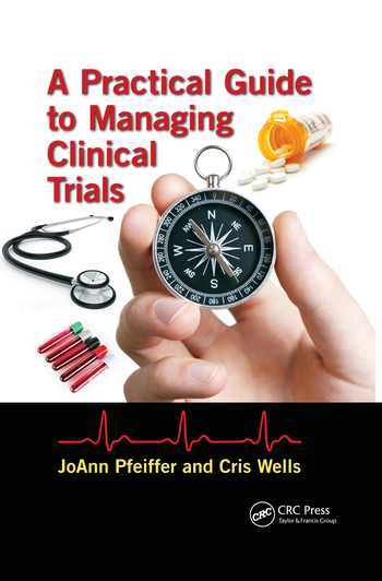 A Practical Guide to Managing Clinical Trials