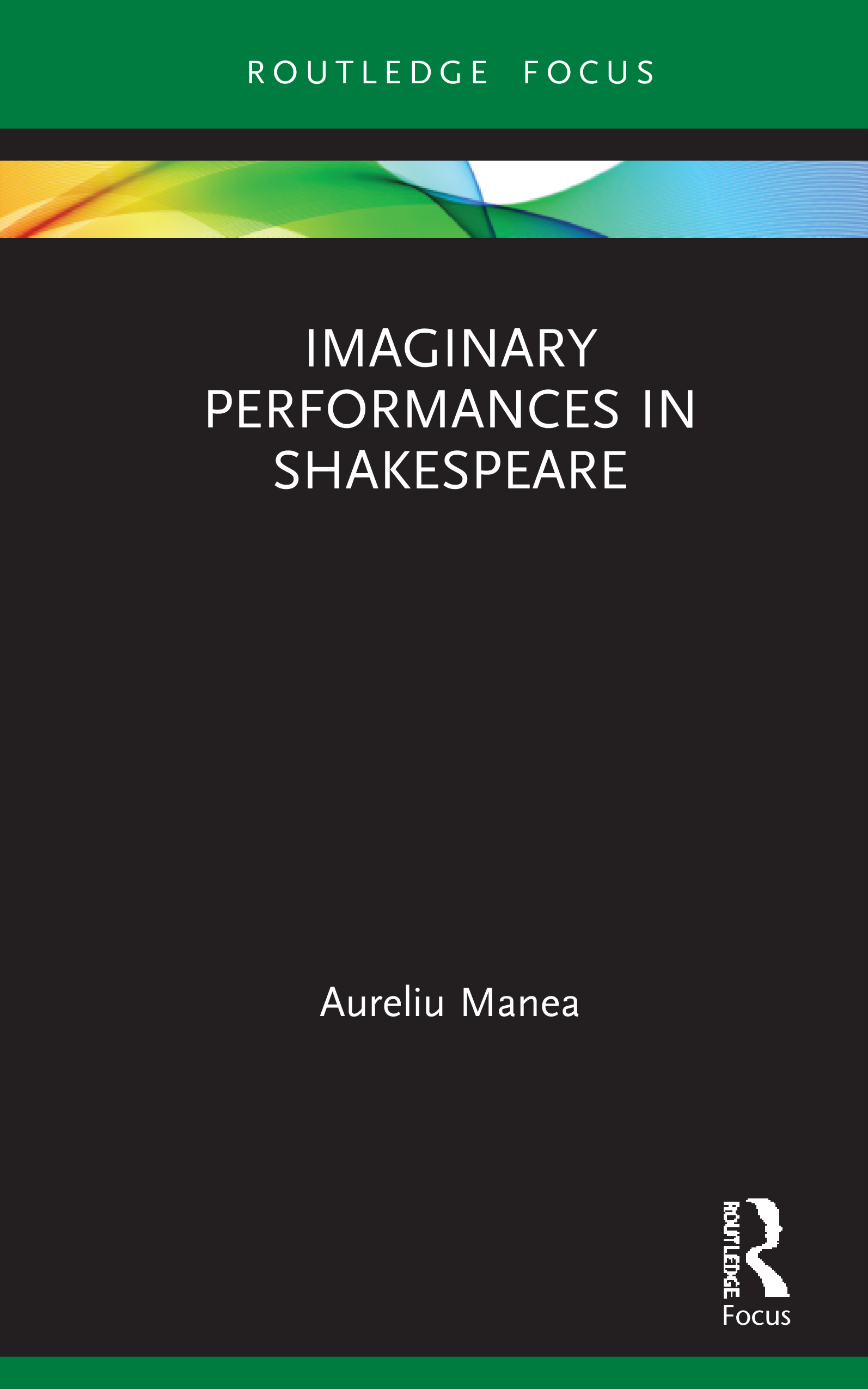 Imaginary Performances in Shakespeare: 1st Edition (Hardback) book cover