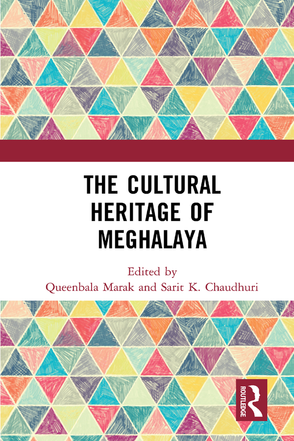 The Cultural Heritage of Meghalaya: 1st Edition (Hardback) book cover