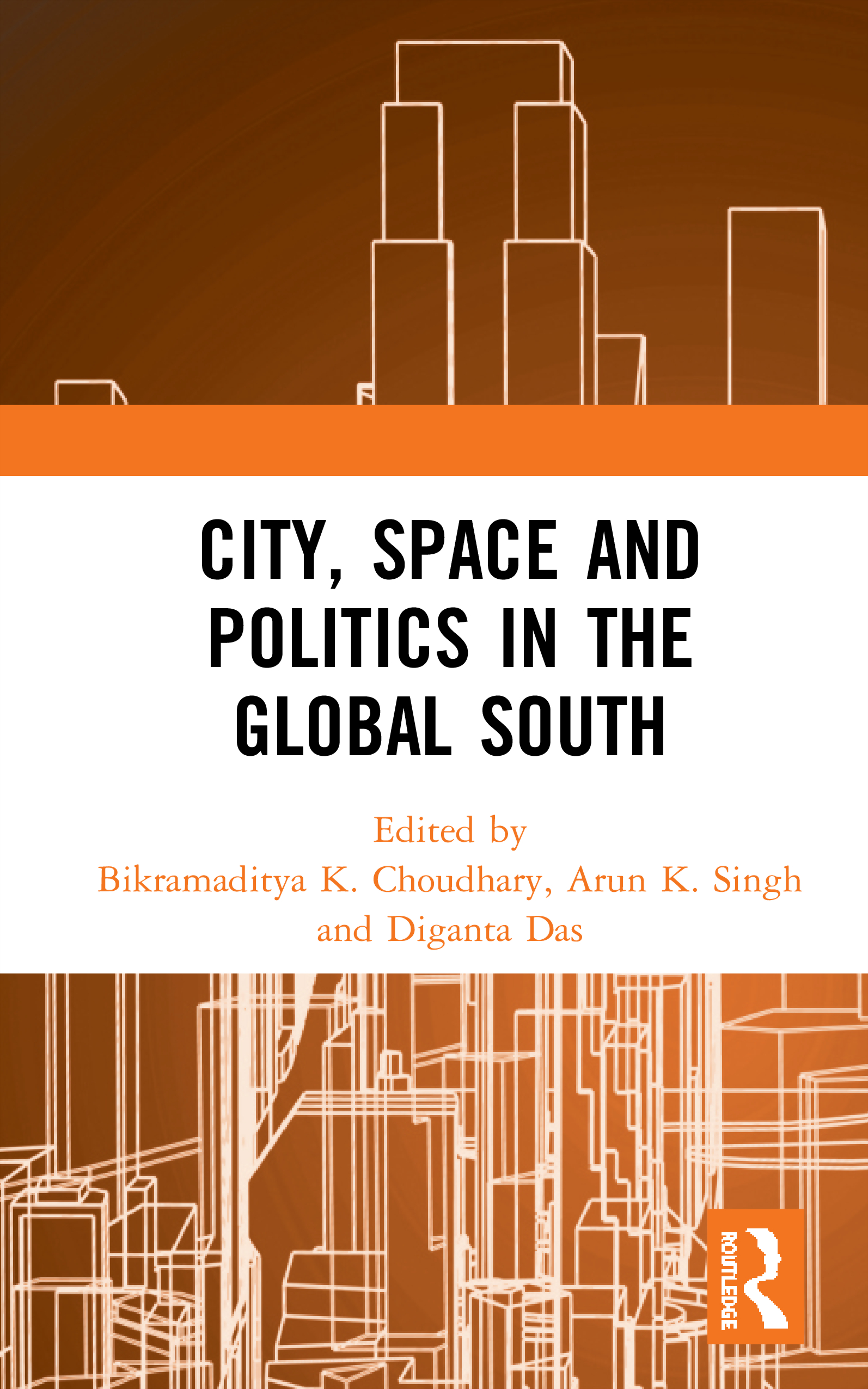 City, Space and Politics in the Global South: 1st Edition (Hardback) book cover
