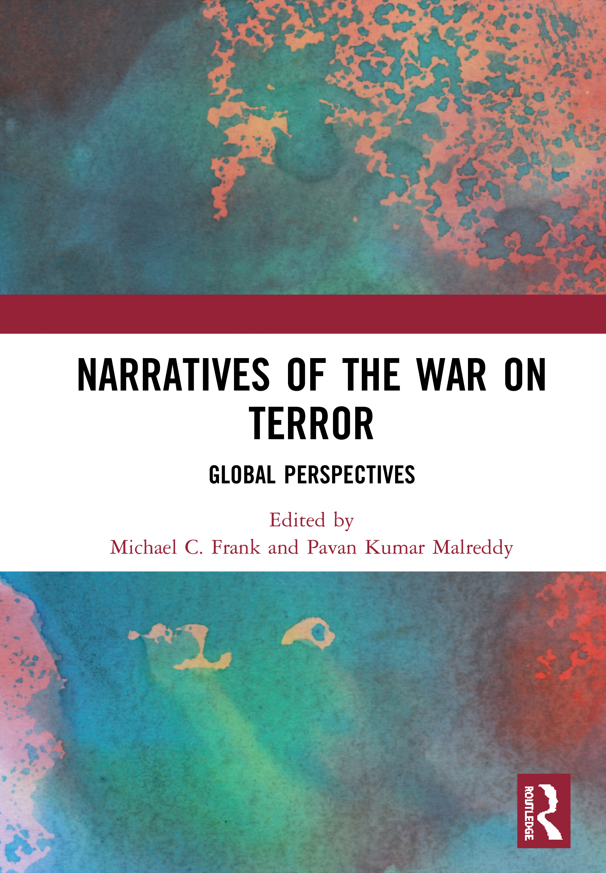 Narratives of the War on Terror: Global Perspectives book cover