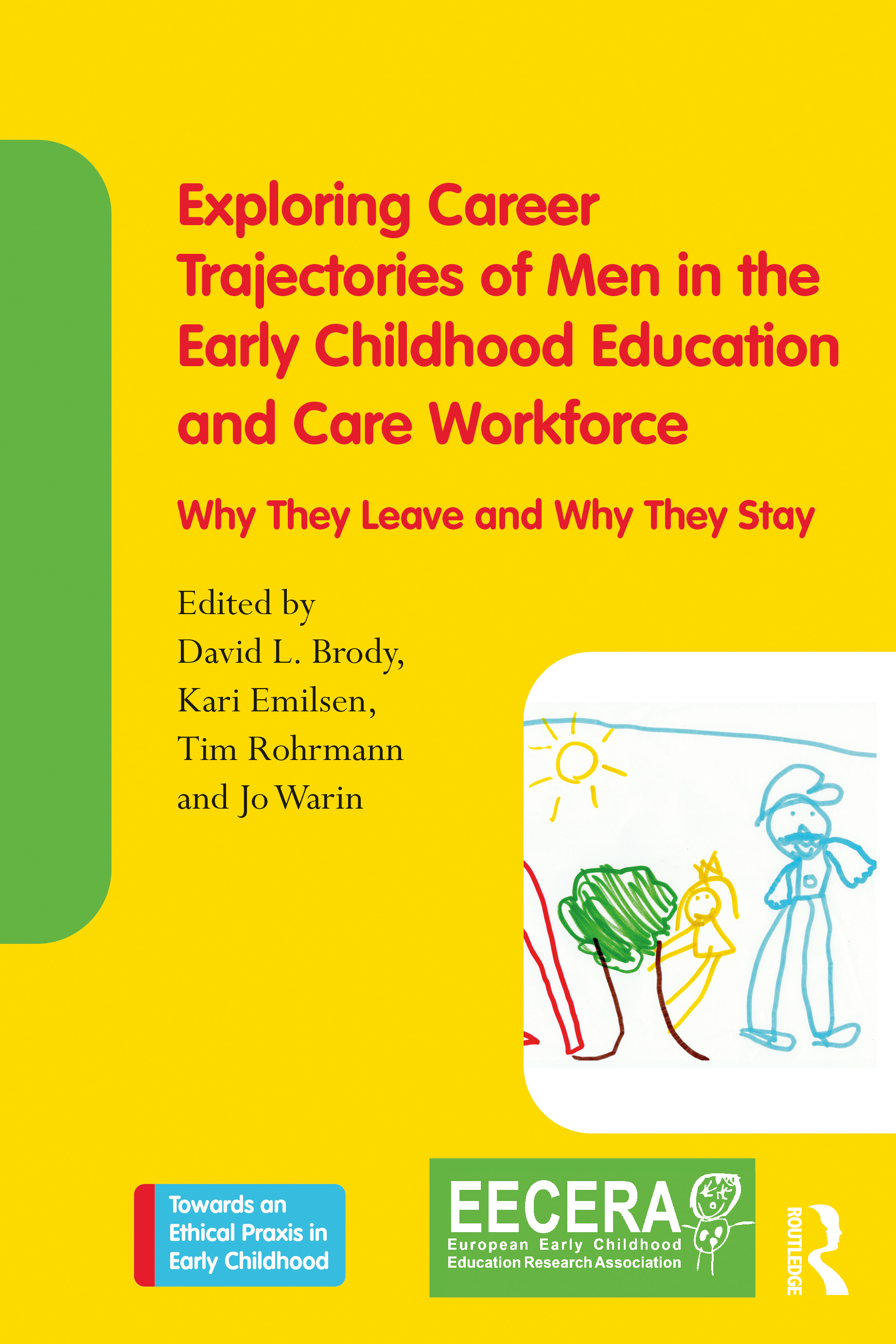 Exploring Career Trajectories of Men in the Early Childhood Education and Care Workforce
