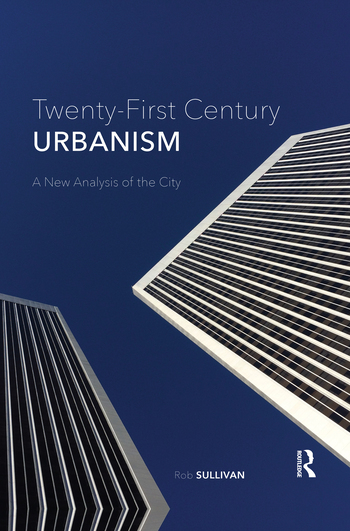 Twenty-First Century Urbanism