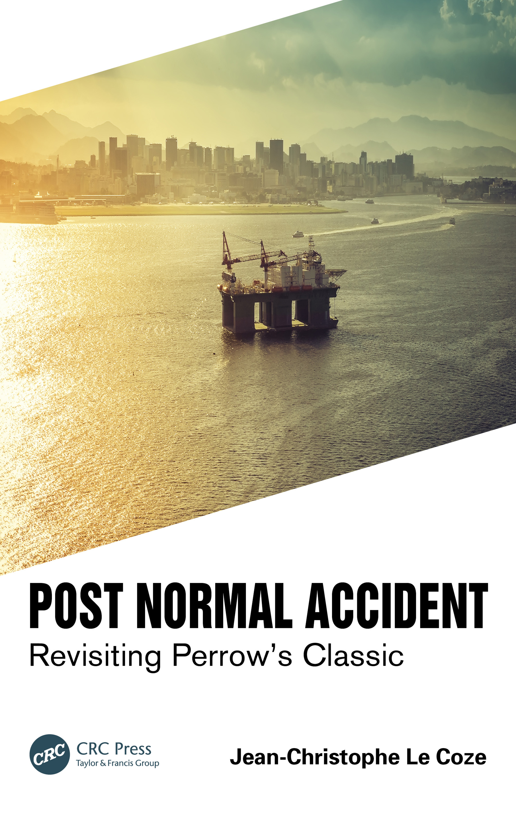 Post Normal Accident: Revisiting Perrow's Classic book cover