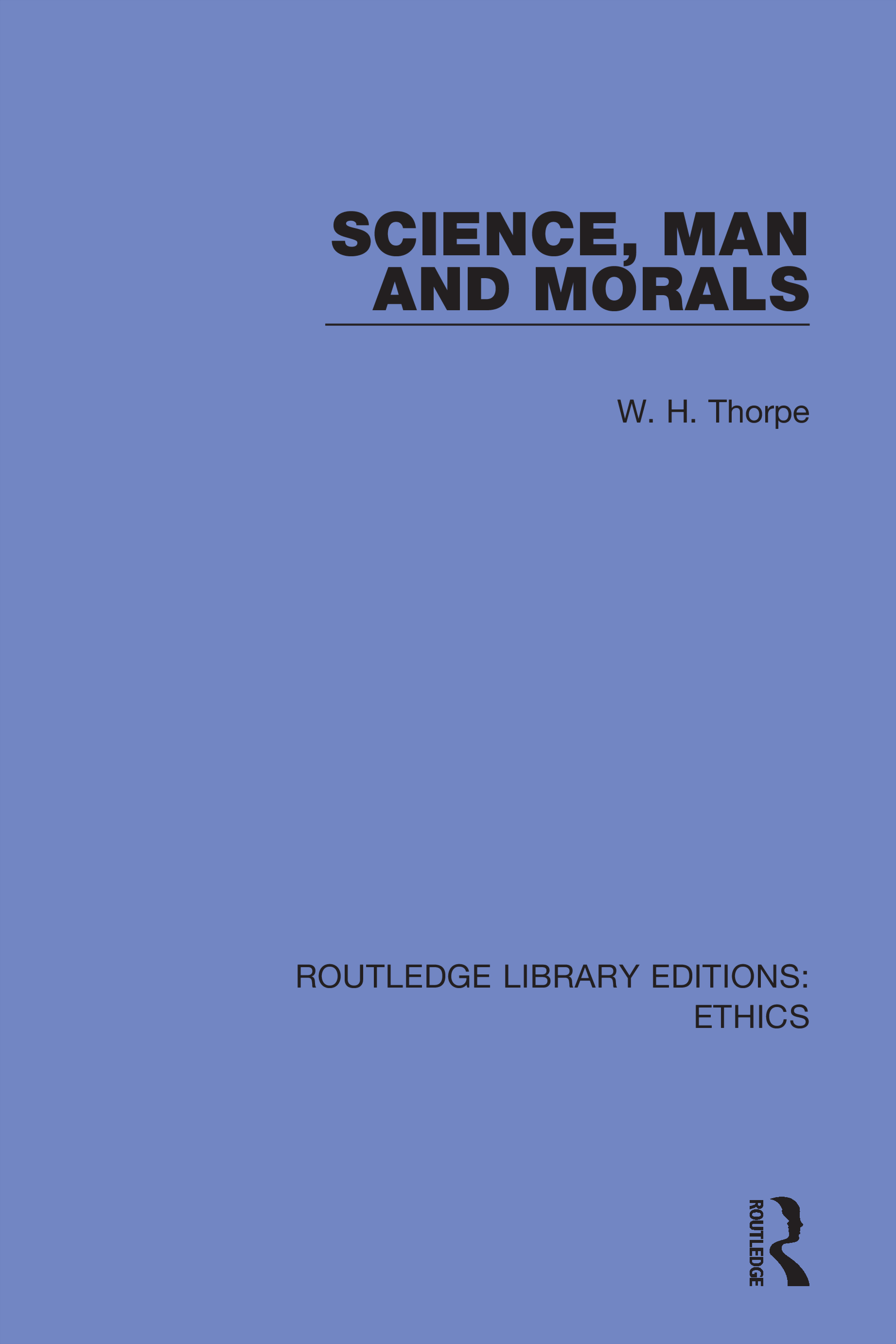 Science, Man and Morals: 1st Edition (Hardback) book cover