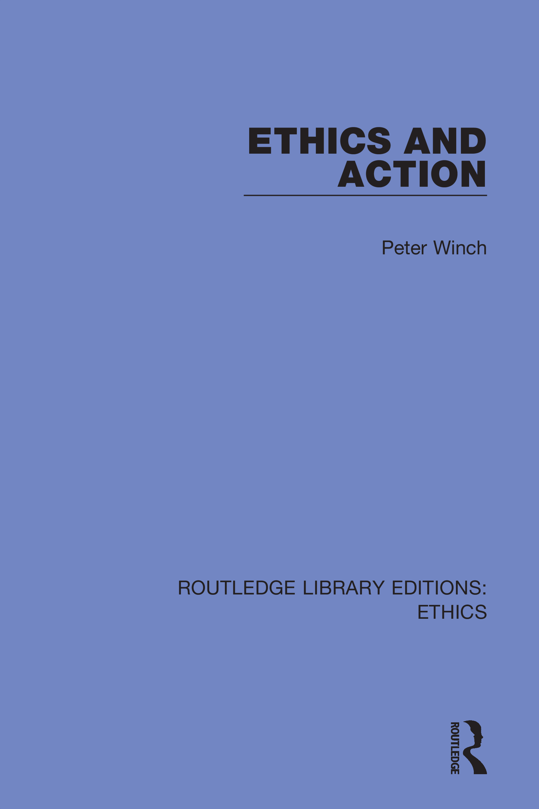 Ethics and Action: 1st Edition (Hardback) book cover