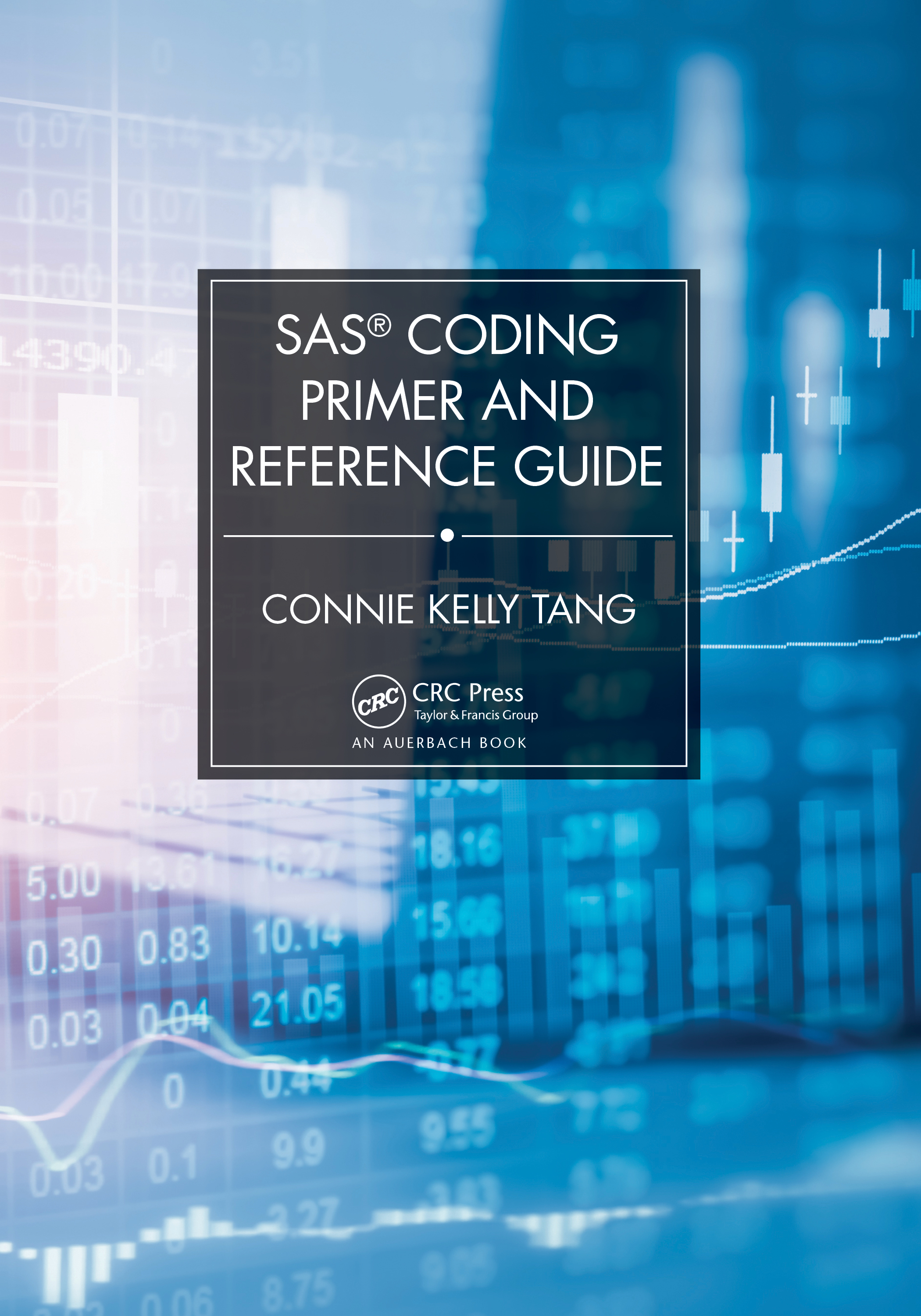SAS® Coding Primer and Reference Guide book cover