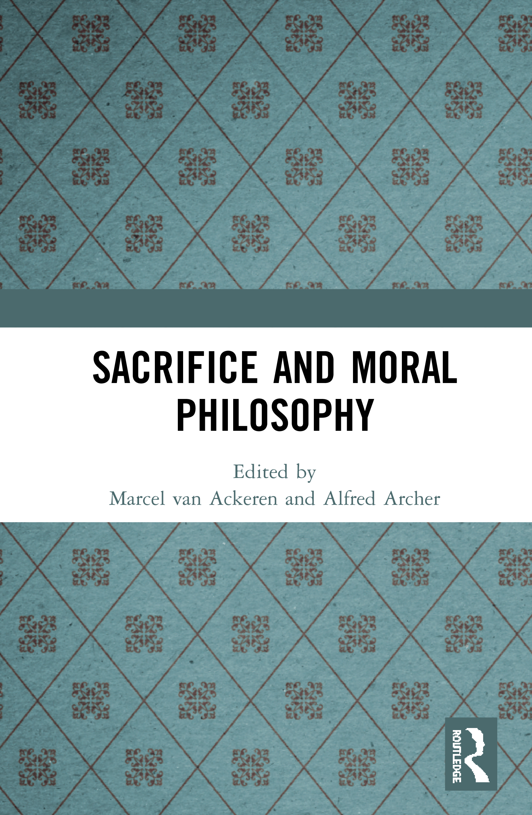Sacrifice and Moral Philosophy: 1st Edition (Hardback) book cover