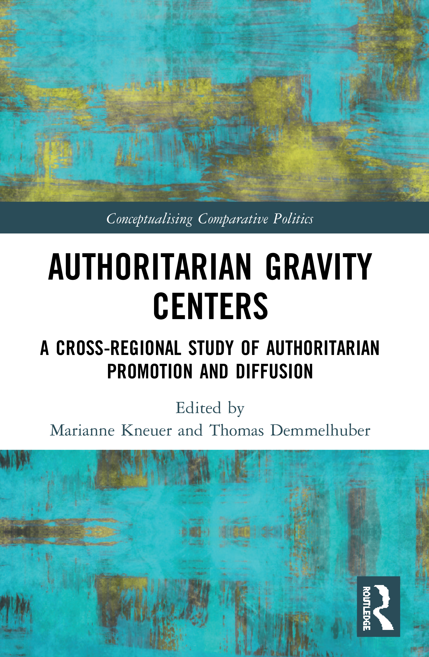 Authoritarian Gravity Centers: A Cross-Regional Study of Authoritarian Promotion and Diffusion book cover