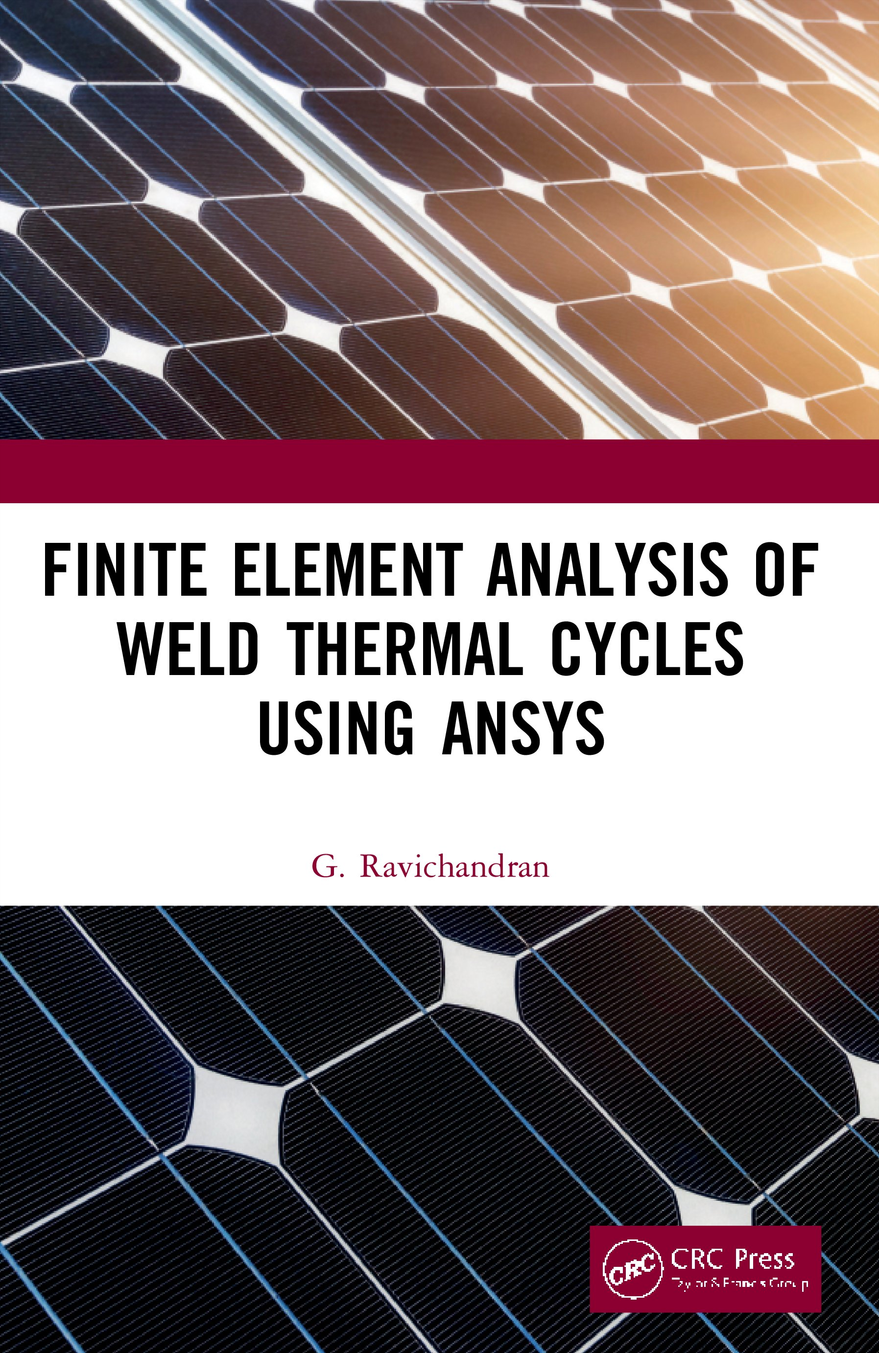 Finite Element Analysis of Weld Thermal Cycles Using ANSYS book cover