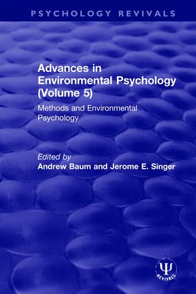Advances in Environmental Psychology (Volume 5): Methods and Environmental Psychology, 1st Edition (Hardback) book cover