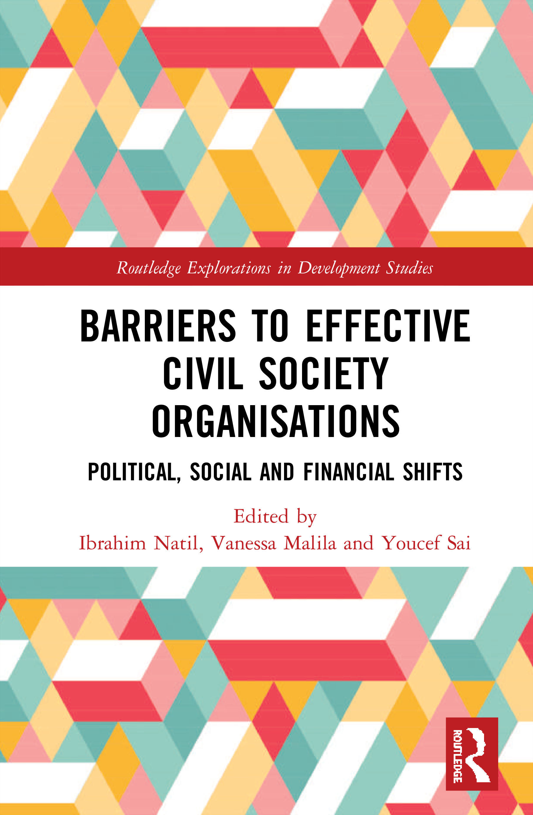 Barriers to Effective Civil Society Organisations: Political, Social and Financial Shifts book cover