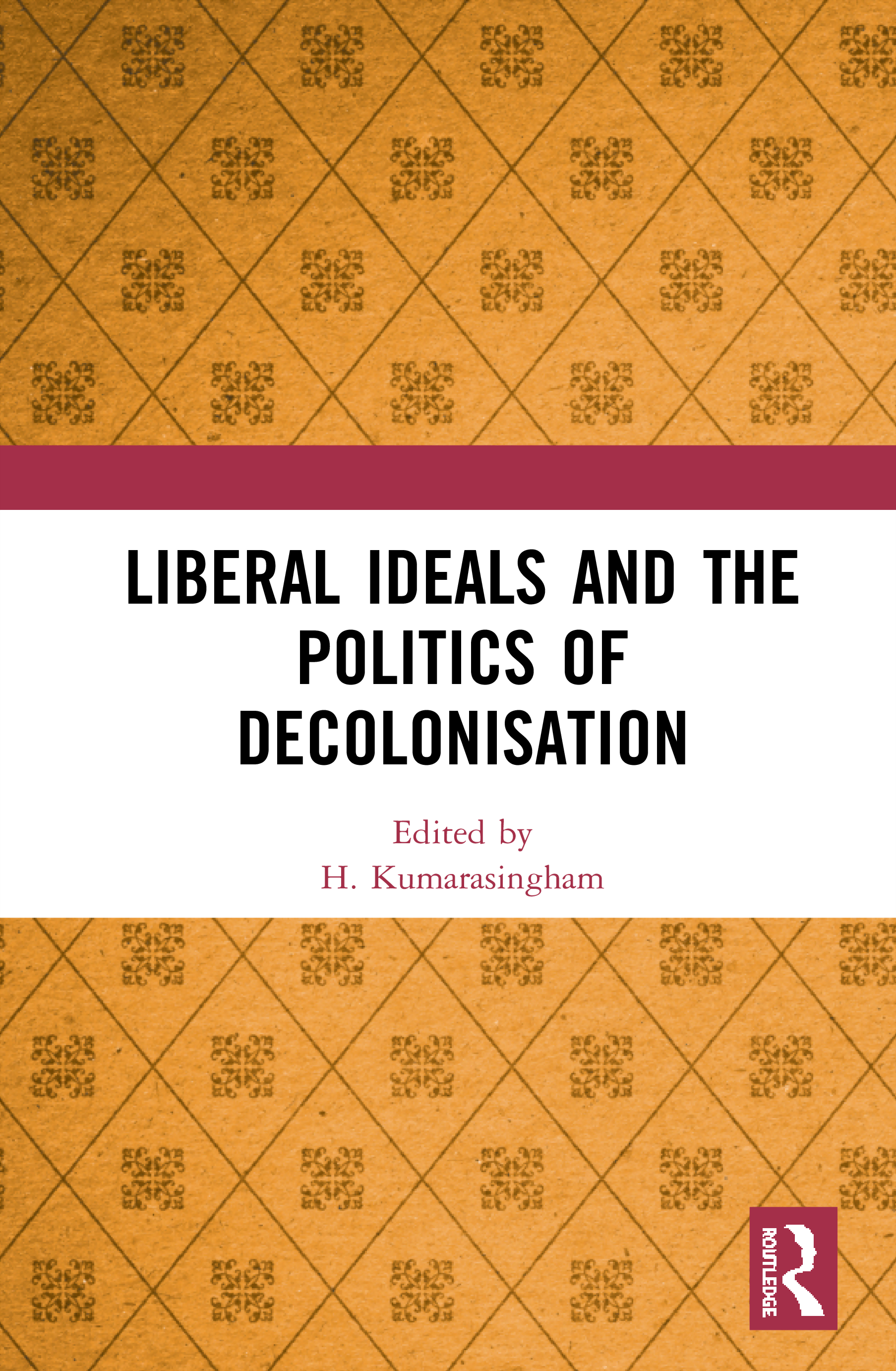 Liberal Ideals and the Politics of Decolonisation book cover