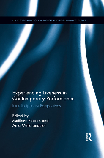 Experiencing Liveness in Contemporary Performance