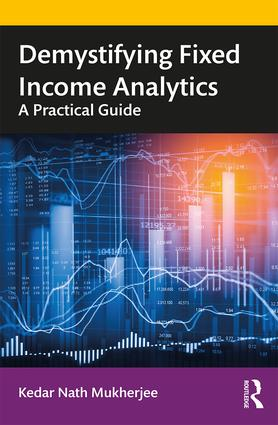 Demystifying Fixed Income Analytics: A Practical Guide book cover