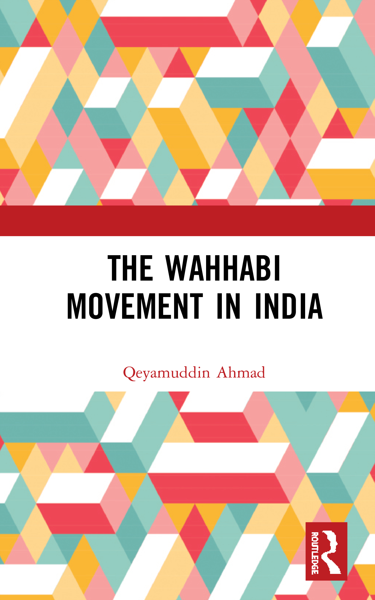 The Wahhabi Movement in India book cover