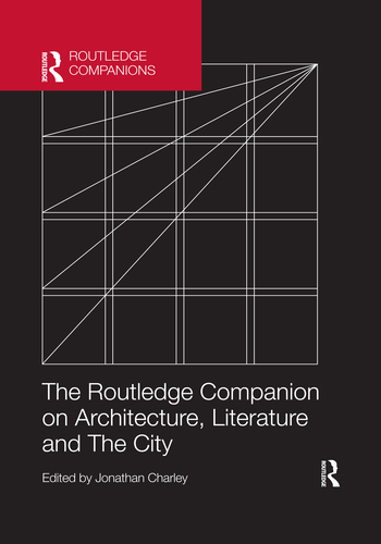 The Routledge Companion on Architecture, Literature and The City